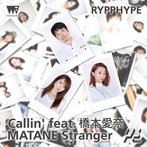 RYPPHYPE_callin'_matane_300