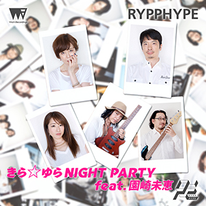 RYPPHYPE_kirayura_nightparty_JK_300