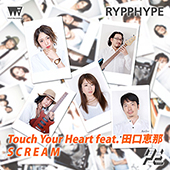 RYPPHYPE_touchyourheart_scream_Oct2018_170